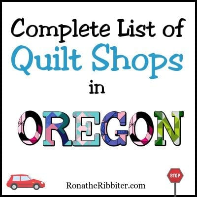 OR Quilt shops