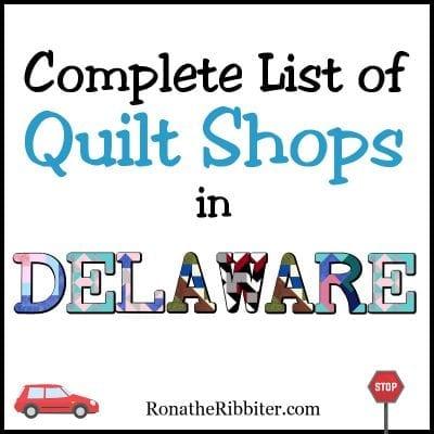 Delaware Quilt shops