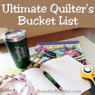quilters bucket list